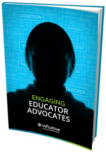 b2b_buyer_persona_teacher_educators_advocates_ebook_influitive